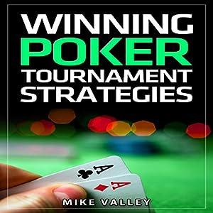 Winning Poker: Tournament Strategies Audiobook