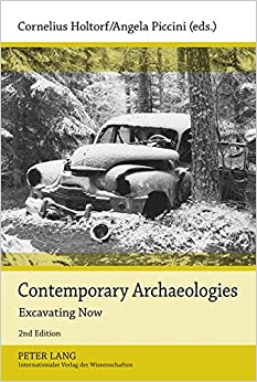 Book Contemporary Archaeologies: Excavating Now