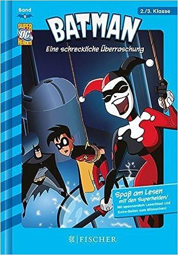 Livres en ligne gratuits à télécharger Batman 09: Eine schreckliche ??berraschung: Fischer. Nur f??r Jungs by Blake A. Hoena (2012-11-14) PDB