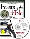 img - for Feasts of the Bible PowerPoint (Feasts and Holidays of the Bible PowerPoint) (PowerPoint Presentation) book / textbook / text book
