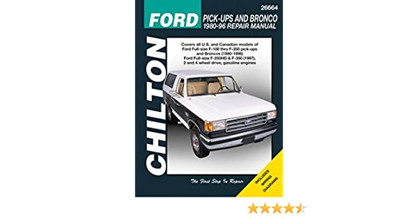 amazon com chilton ford trucks and bronco 1980 1996 repair manual rh amazon com 1980 ford f150 repair manual Chilton Repair Manuals Ford