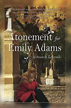Atonement for Emily Adams by [Lawrence, Susan]