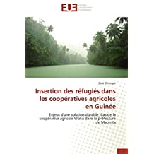 INSERTION DES REFUGIES DANS LES COOPERATIVES AGRICOLES EN GUINEE