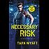 Necessary Risk (Bodyguard)