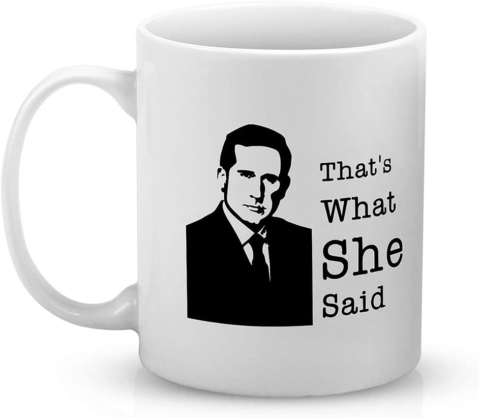 Brital Office That's What She Said Boss The Office TV Show Fans Funny Coffee Mug Gag Gift 11 Ounces