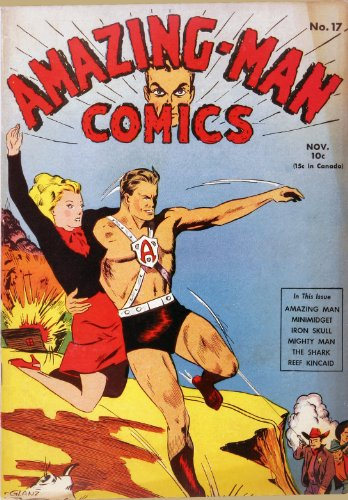 Amazing-Man Comics #17 (Illustrated) (Golden Age Preservation Project)