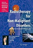 img - for Radiotherapy for Non-Malignant Disorders (Medical Radiology) book / textbook / text book