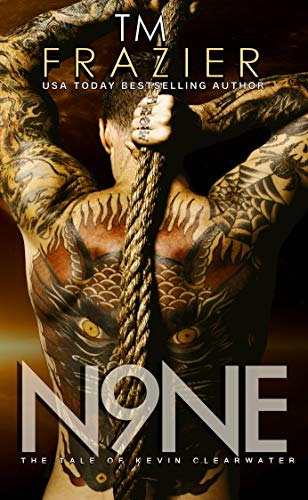Nine: The Tale of Kevin Clearwater by [Frazier, T.M.]