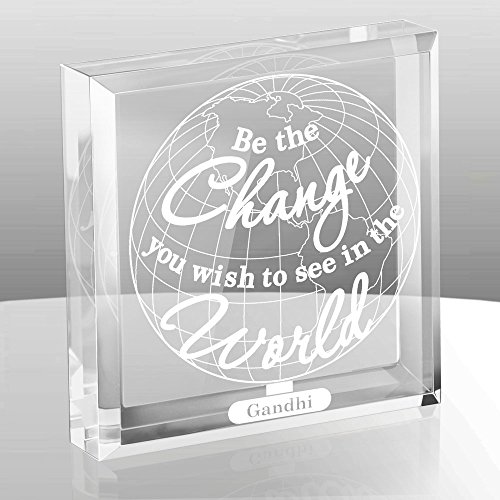 Kate Posh - Be The Change You Wish to See in the World Engraved Keepsake and Paperweight - Graduation Gifts - Motivational Quote - Inspirational Quote - Mahatma Gandhi (Keepsake Glass Paperweight)