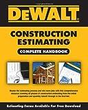 img - for DEWALT Construction Estimating Complete Handbook (DEWALT Series) by Adam Ding (2009-12-04) book / textbook / text book
