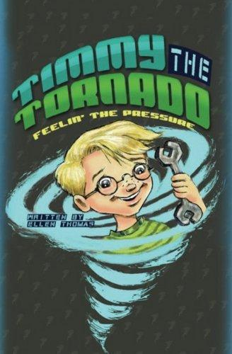 Read Online Timmy The Tornado Feelin' The Pressure (Volume 1) PDF