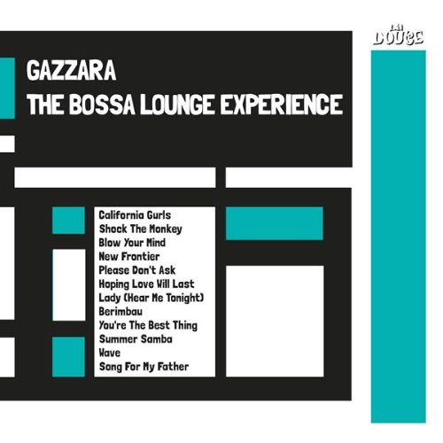 The Bossa Lounge Experience: Gazzara: Amazon.es: Música