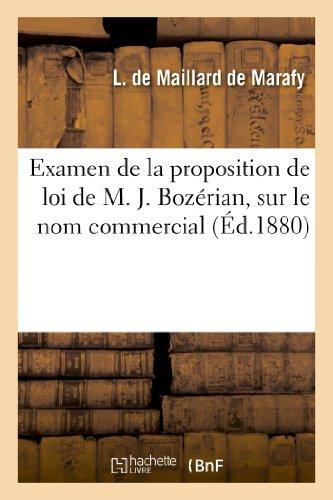 Examen de La Proposition de Loi de M. J. Bozerian, Sur Le Nom Commercial (Sciences Sociales) (French Edition)