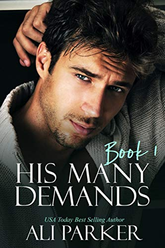 Free - His Many Demands Book 1