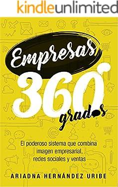 Empresas 360º: El poderoso sistema que combina imagen empresarial, redes sociales y ventas