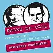 Perfektes Gedächtnis (Sales-up-Call) | Stephan Heinrich, Boris Nicolai Konrad