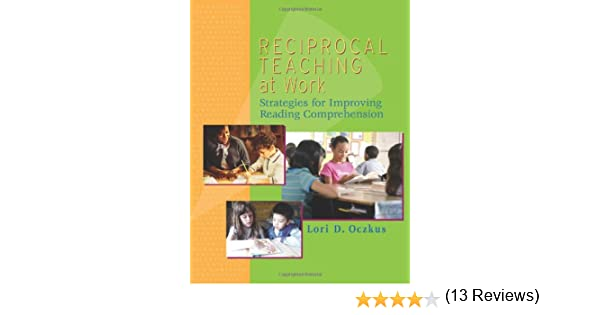 Amazon.com: Reciprocal Teaching at Work: Strategies for Improving ...