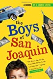 The Boys of San Joaquin, D. James Smith, 0689876068