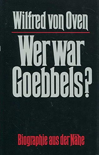 Wer war Goebbels?