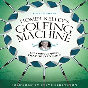 Homer Kelley's Golfing Machine Audiobook