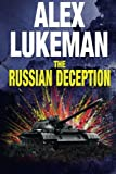 The Russian Deception (The Project) (Volume 11)