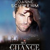 My Chance | Joanne Schwehm