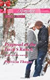 Proposal at the Lazy S Ranch (Harlequin Romance\Slater Sisters of Montana)