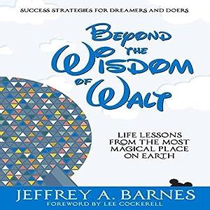 Beyond the Wisdom of Walt Audiobook