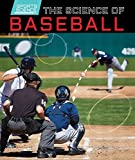 The Science of Baseball (Sports Science)