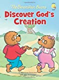 The Berenstain Bears Discover God's Creation, Stan Berenstain and Jan Berenstain, 0310719364