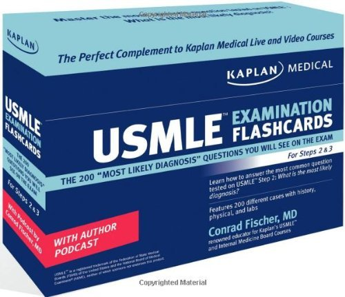 Read Online Kaplan Medical USMLE Examination Flashcards: The 200 Most Likely Diagnosis Questions You Will See on the Exam for Steps 2 & 3 by Conrad Fischer (2008-10-07) PDF