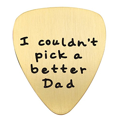 Fathers Day Gift Mens I couldn't Pick a Better Dad Guitar Pick Custom Gift for Daddy Papa Stainless Steel (Gold)