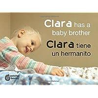 Clara Has a Baby Brother / Clara tiene