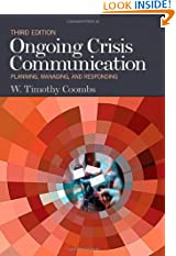 Ongoing Crisis Communication: Planning, Managing, and Responding (Paperback)