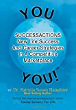 Successactions New Life Success and Career Strategies in a Competitive Marketplace, Patricia Susan Slaughter, 1479700533