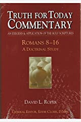 Romans 8-16 (Truth for Today Commentary) Hardcover