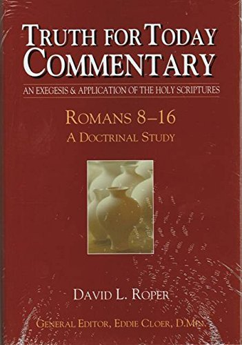Read Online Romans 8-16 (Truth for Today Commentary) pdf