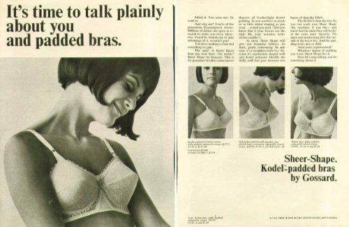 About Shapes (It's time to talk plainly about padded bras Gossard Sheer-Shape bra ad 1965)