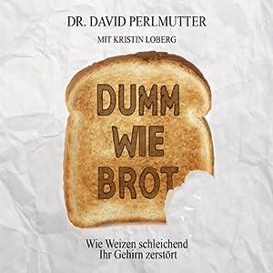 Dumm wie Brot Hörbuch