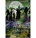 img - for [(The Hunter's Moon )] [Author: O. R. Melling] [May-2005] book / textbook / text book