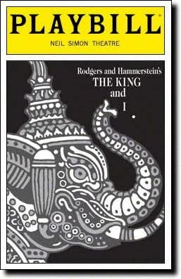 Playbill from the Broadway Production of The King and I starring, Faith Prince Lou Diamond Phillips Jose Llana Randall Duk Kim Music by Richard Rodgers; Book by Oscar Hammerstein II; Lyrics by Oscar Hammerstein II;