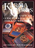 Karma Cards: A New Age Guide to Your Future Through Astrology