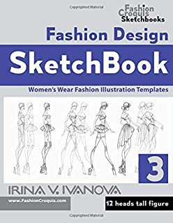 Fashion Design Sketchbook Photoshoot Poses Women S Wear Fashion Illustration Templates Fashion Croquis Sketchbook Ivanova Irina V 9781089357384 Amazon Com Books