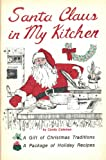 Santa Claus in My Kitchen, Candy Coleman, 0943768012