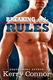 Breaking All the Rules (A Few Good Men Book 1)