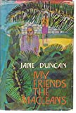 Front cover for the book My Friends the Macleans by Jane Duncan