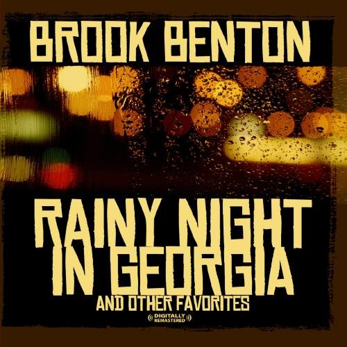 Brook Benton - Rainy Night In Georgia & Other Favorites (Digitally Remastered) - Zortam Music