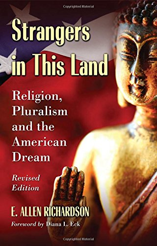 Strangers in This Land: Religion, Pluralism and the American Dream, Revised Edition
