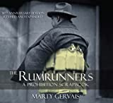The Rumrunners: A Prohibition Scrapbook by Marty Gervais front cover