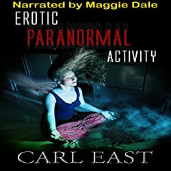 Erotic Paranormal Activity